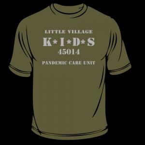 Pandemic Care Unit T-Shirt Front | Little Village Kids Family Care Center