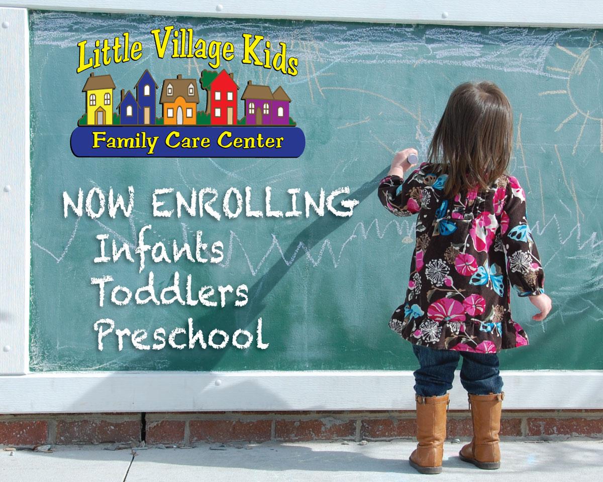 Now Enrolling   Little Village Kids Family Care Center